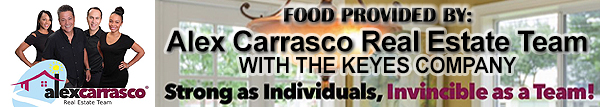 Food provided by Alex Carrasco Real Estate Team with the Keyes Company